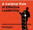 A Cardinal Rule of Effective Leadership