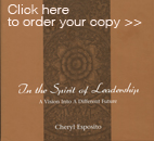 Click here to order your copy of In the Spirit of Leadership